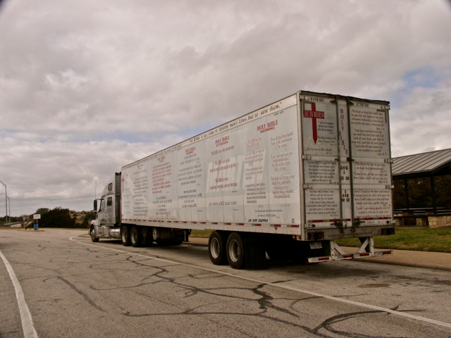 "Caught up with the ""Bible Truck"" at a Rest Stop along I-10"